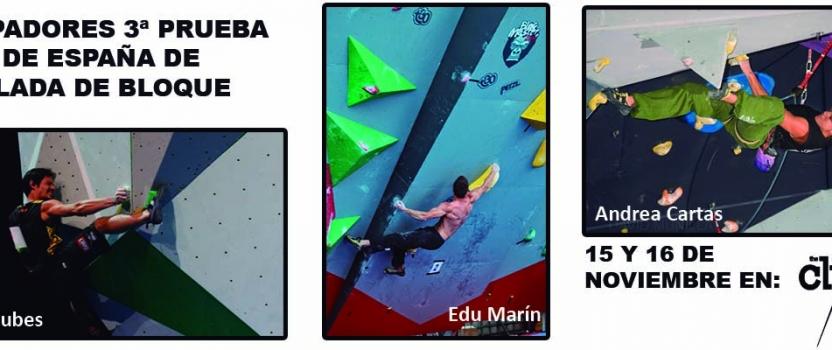 Equipación y Operativa 3ª Prueba de la COPA de ESPAÑA de BLOQUE 2014 en The Climb.